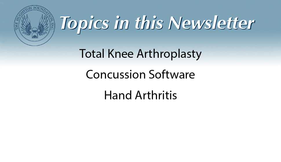 In the Issue: Total Knee Arthroplasty, Concussion Software, Hand Arthritis