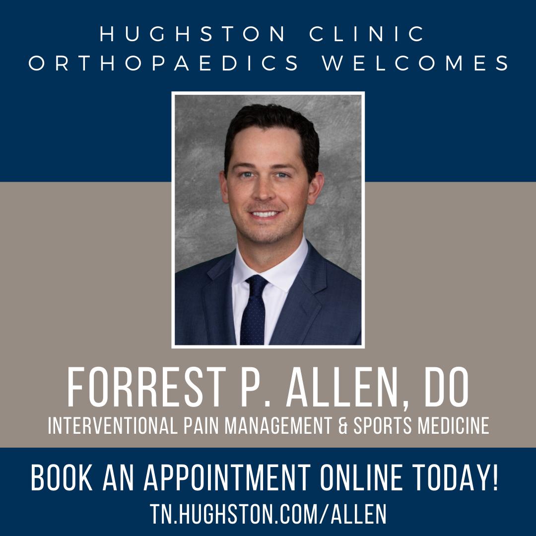 Hughston Clinic Orthopaedics welcomes Forrest P. Allen, DO
