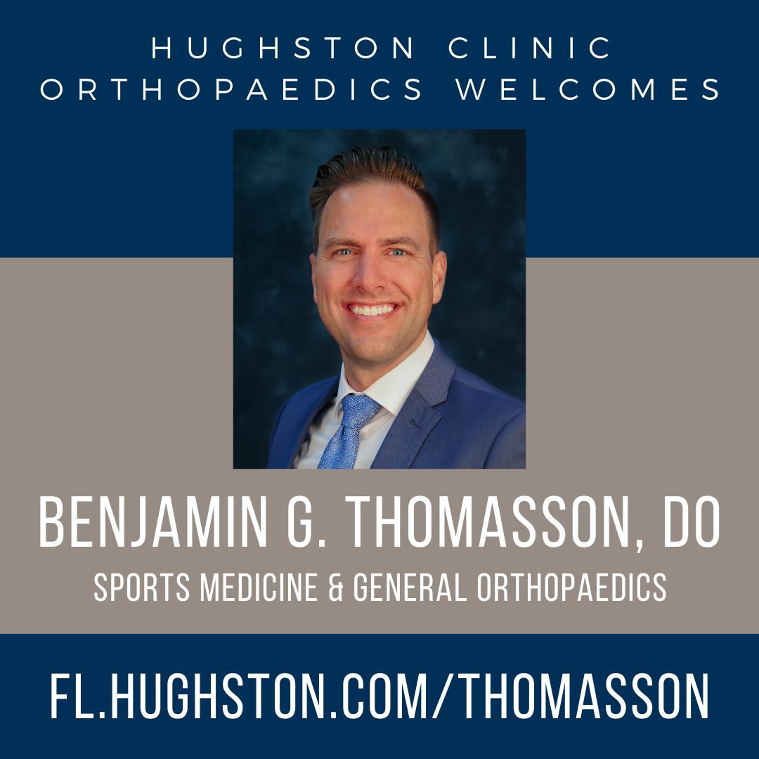 Hughston Clinic welcomes Benjamin G. Thomasson, DO